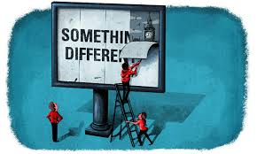 """Things can be 'different' even perhaps... """"better?"""""""