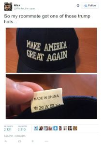 Yet another remarkably cunning plan... to 'Make America Great' again by buying his hats from China! What